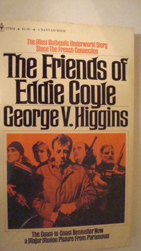The Friends of Eddie Coyle (T7504), Higgins, George V.