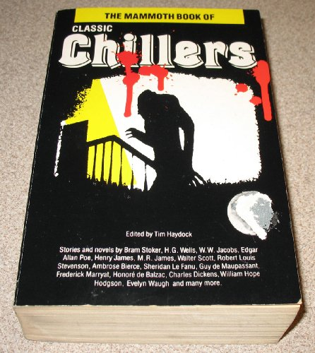 9780948164255: The Mammoth Book of Classic Chillers