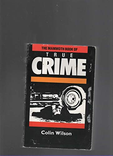 9780948164705: The Mammoth Book of True Crime: new edition