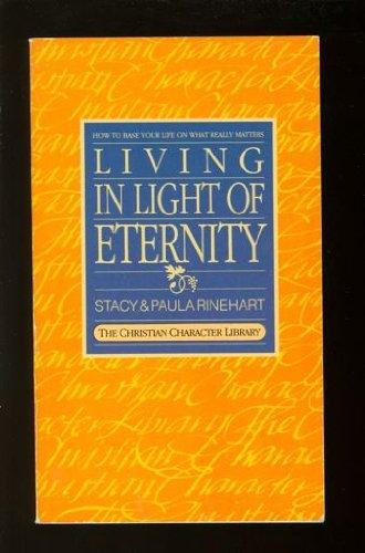 9780948188305: Living in the Light of Eternity
