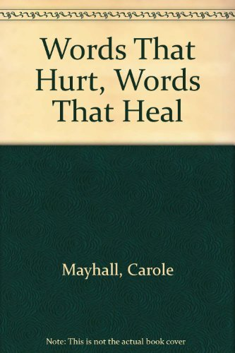 9780948188329: Words That Hurt, Words That Heal
