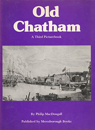 9780948193194: Third Picture Book of Old Chatham