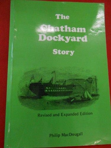 The Chatham Dockyard Story: MacDougall, Philip