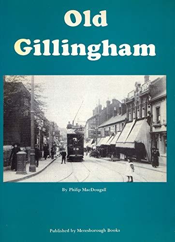 Old Gillingham: MacDougall, Philip
