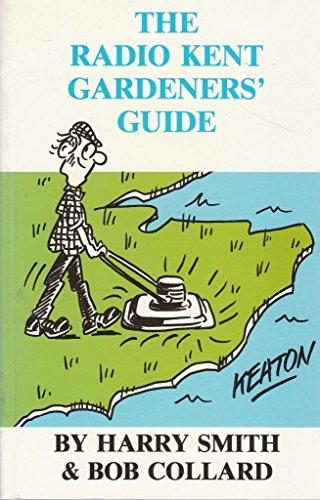 9780948193545: Radio Kent Gardener's Guide