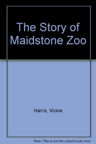 9780948193804: The Story of Maidstone Zoo