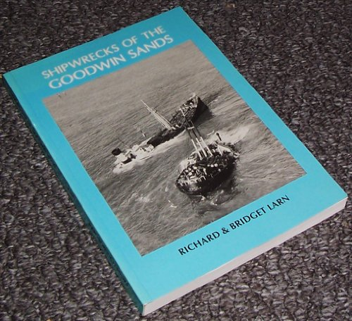 Shipwrecks of the Goodwin Sands: Larn, Bridget