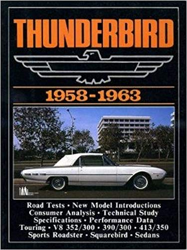 9780948207242: Ford Thunderbird, 1958-63 (Brooklands Books Road Tests Series)