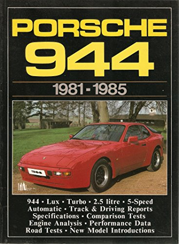9780948207266: Porsche 944, 1981-85 (Brooklands Road Tests)