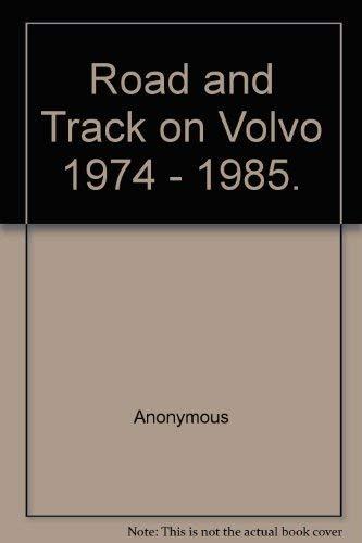 9780948207310: Road & track on Volvo