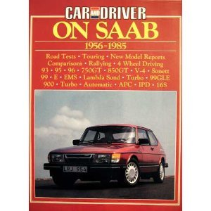 Car and Driver on Saab 1956-1985. Road