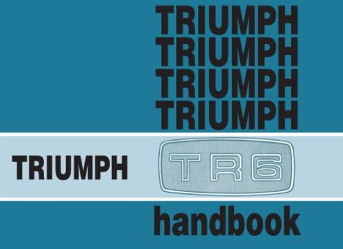 9780948207402: Triumph TR6 Owners' Handbook140: Part No. 545078