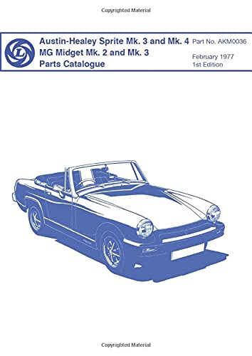 9780948207419: Austin-Healey Sprite Mk. 3 and Mk. 4, Mg Midget Mk. 2 and Mk. 3 Parts Catalogue