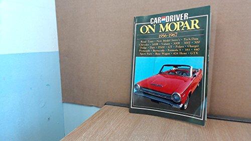 Car and Driver on Mopar: Mopar 1956-67 (Brooklands Books): Various