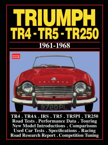 9780948207532: Triumph TR4 Tr5 & TR250 1961-6 (Brooklands Books Road Tests Series)