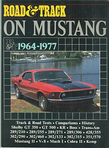 "9780948207587: ""Road & Track"" on Mustang, 1964-77 (Brooklands Books Road Tests Series)"