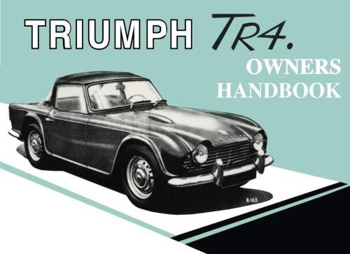 9780948207662: Triumph TR4 Owner's Handbook (No. 510326)