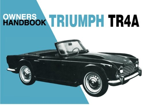 9780948207679: Triumph Tr4a Owner Handbook