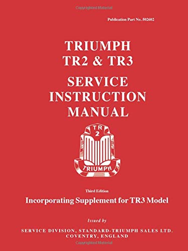 9780948207693: Triumph TR2 and TR3 Workshop Manual (Official Workshop Manuals)