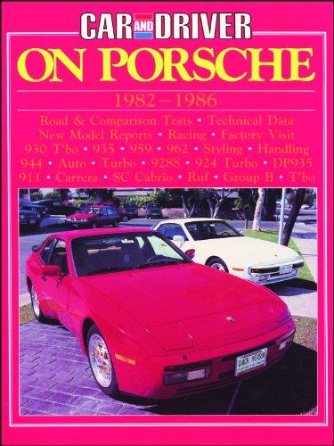 "9780948207822: ""Car & Driver"" on Porsche, 1982-86 (Brooklands Books Road Tests Series)"