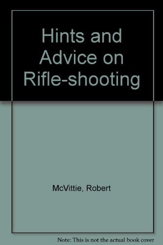 9780948216121: Hints and Advice on Rifle-shooting
