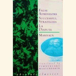 9780948230219: Three Plays: False Admissions; Successful Strategies; [and] La Dispute (Absolute Classics)