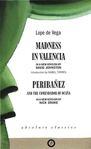 9780948230660: Madness in Valencia & Peribanez