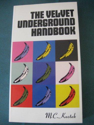 9780948238123: The Velvet Underground Handbook: A Comprehensive Mediography