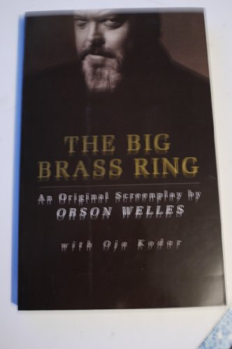 9780948238161: The Big Brass Ring: An Original Screenplay