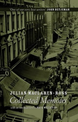 9780948238307: Julian Maclaren-Ross, Collected Memoirs