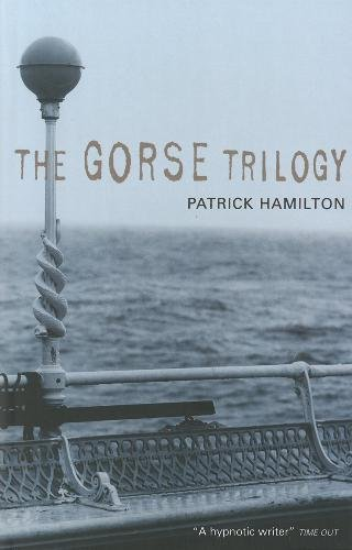 9780948238345: GORSE TRILOGY, THE - The West Pier; Mr Stimpson and Mr Gorse; Unknown Assailant