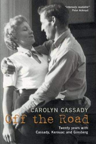 9780948238376: Off the Road: Twenty Years with Cassady, Kerouac and Ginsberg