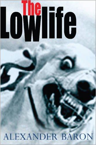 9780948238451: The Lowlife