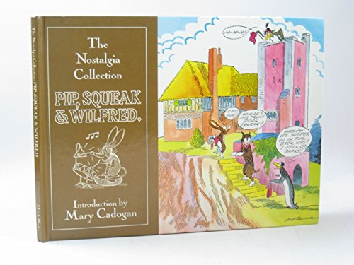 9780948248573: The Nostalgia Collection: Pip, Squeak and Wilfred