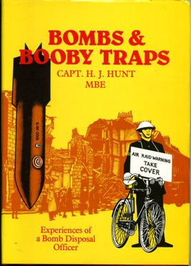 9780948251191: Bombs and Booby Traps: Experiences of a Bomb Disposal Officer