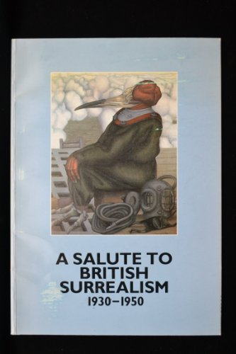 9780948252006: A Salute to British Surrealism 1930-1950
