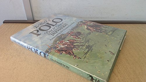 9780948253072: The World of Polo: Past and Present