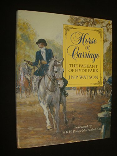 Horse and Carriage: The Pageant of Hyde: J. N. P.