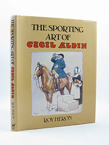 The Sporting Art of Cecil Aldin.: Roy Heron.