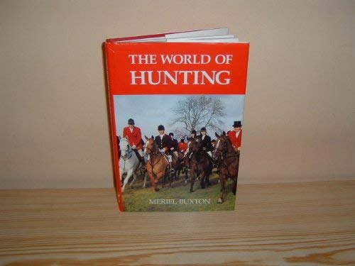 The World of Hunting