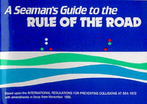 9780948254000: A Seaman's Guide to the Rule of the Road