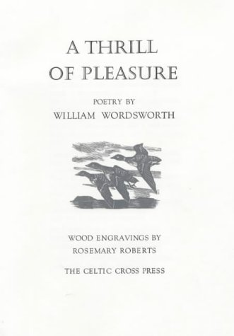 9780948261855: A Thrill of Pleasure: Poetry by William Wordsworth