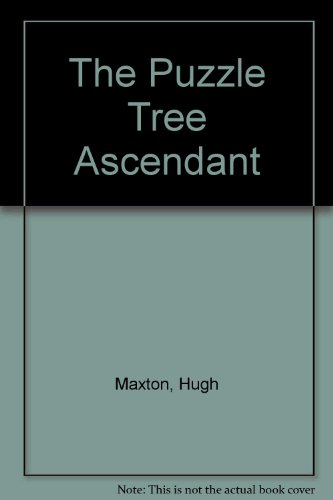 9780948268359: The Puzzle Tree Ascendant