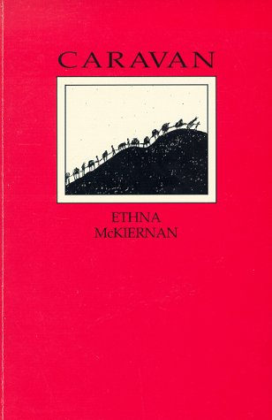 Caravan (Poems): McKiernan, Ethna