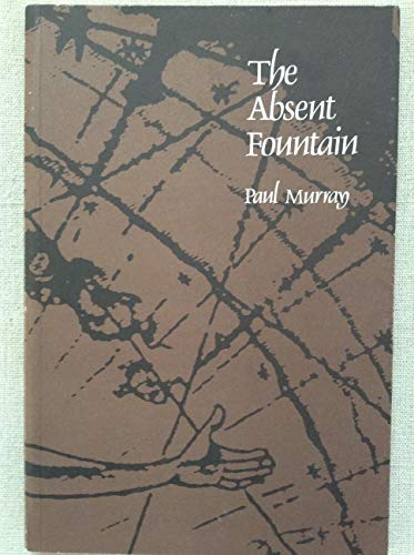 The Absent Fountain: Murray, Paul