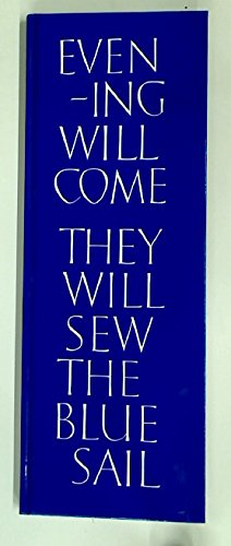 Evening Will Come They Will Sew the: Ian Hamilton Finlay