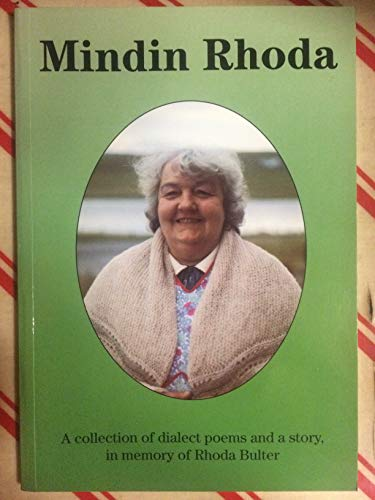 """Mindin Rhoda"""": A collection of dialect poems"""