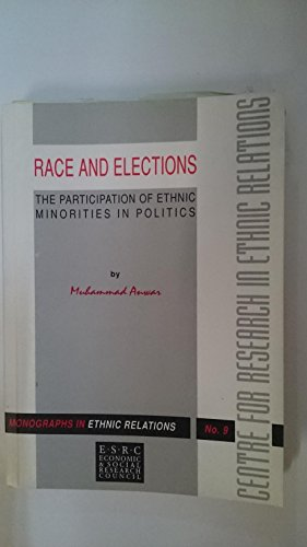Race and elections: the participation of ethnic: Anwar, Muhammad