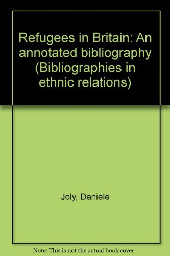 9780948303463: Refugees in Britain: An annotated bibliography (Bibliographies in ethnic relations)