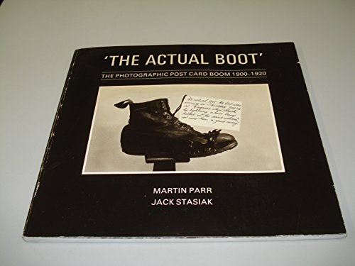 9780948308031: The Actual Boot: Photographic Postcard Boom, 1900-20